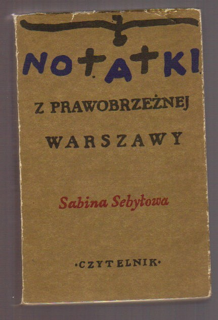 notatki z prawobrzeżnej warszawy sabina sebyłowa
