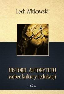 51998-historie-autorytetu-wobec-kultury-i-edukacji-lech-witkowski-1